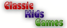 Classic Kids Games